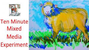 The Sunday Art Show - 10 minute sheep painting - mixed media experiment